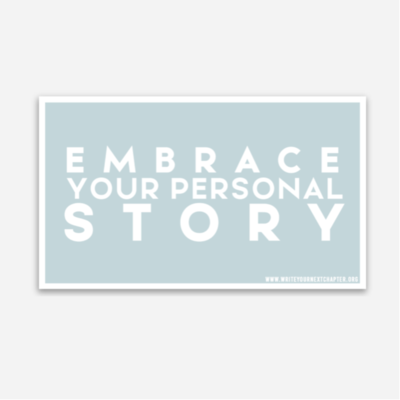 Embrace Your Personal Story